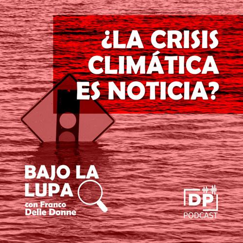 ¿La crisis climática es noticia?