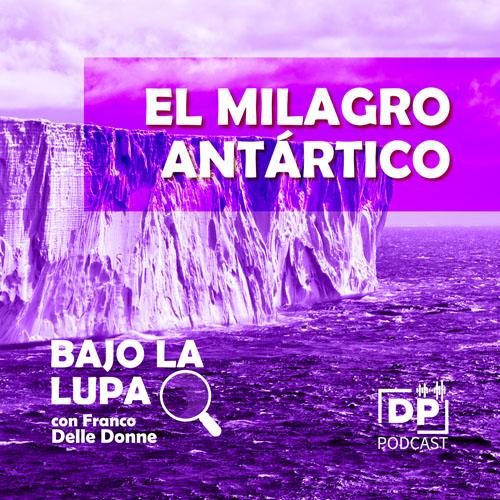 El milagro antártico